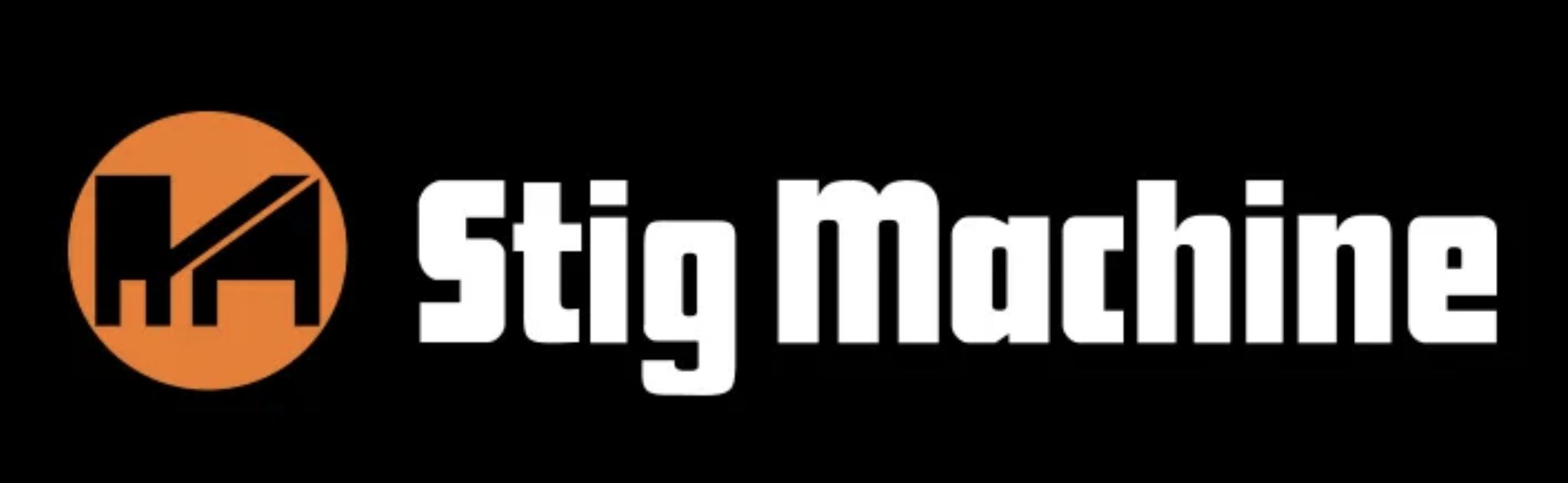 Stig Machine